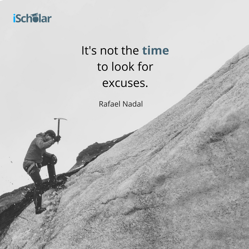 It's not the time to look for excuses. Rafael Nadal.png
